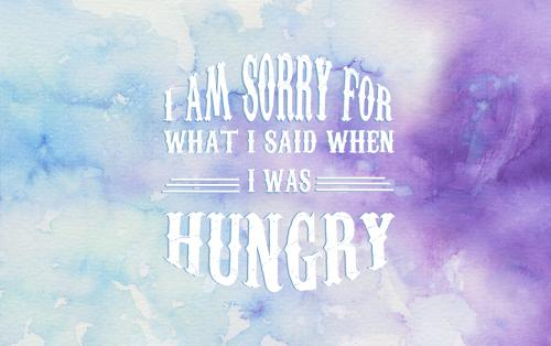 Sorry Hungry